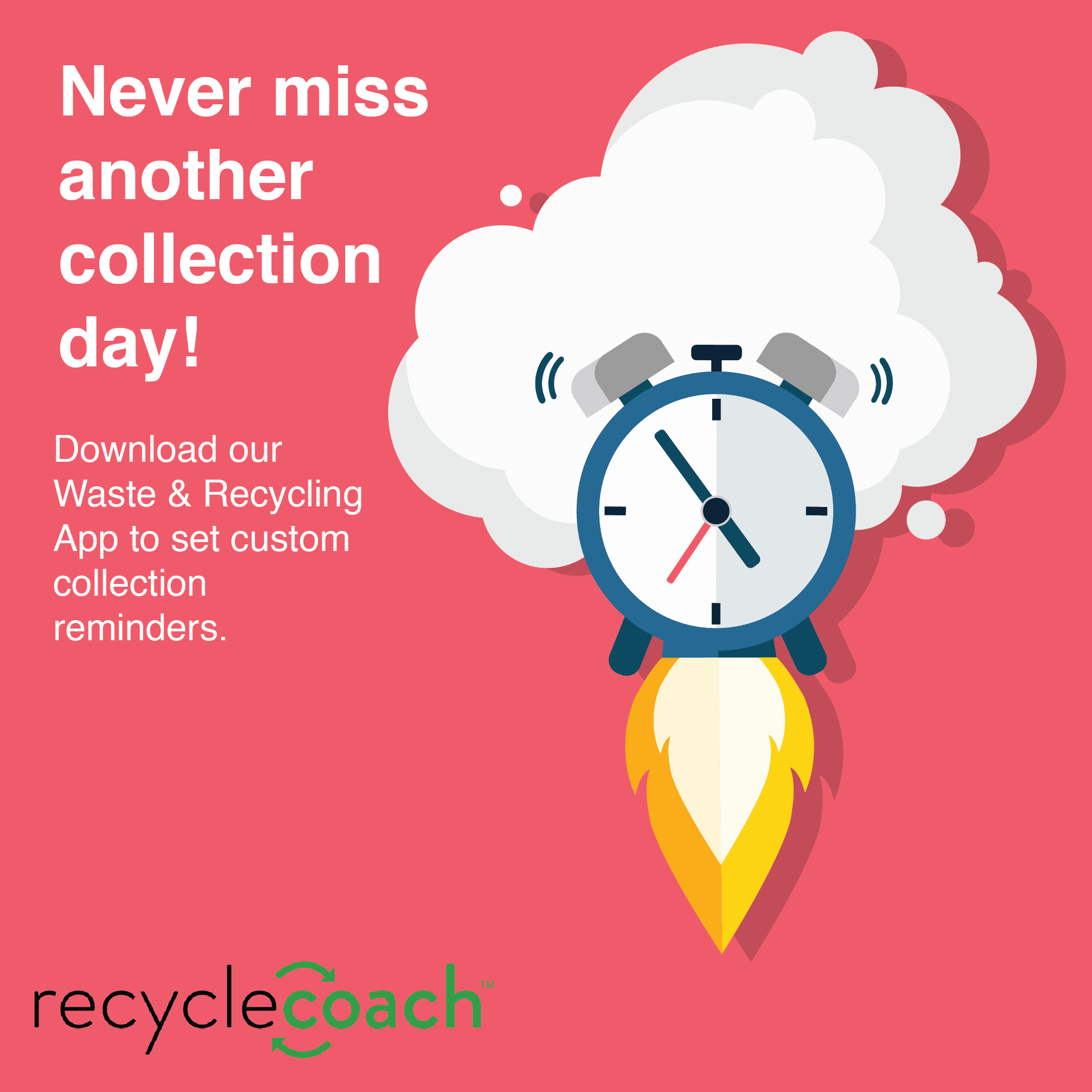 Never miss another collection day download our waste and recycling app