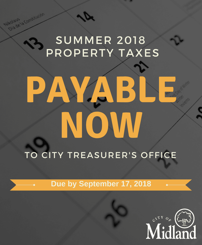 Property taxes in Midland are due by September 17, 2018