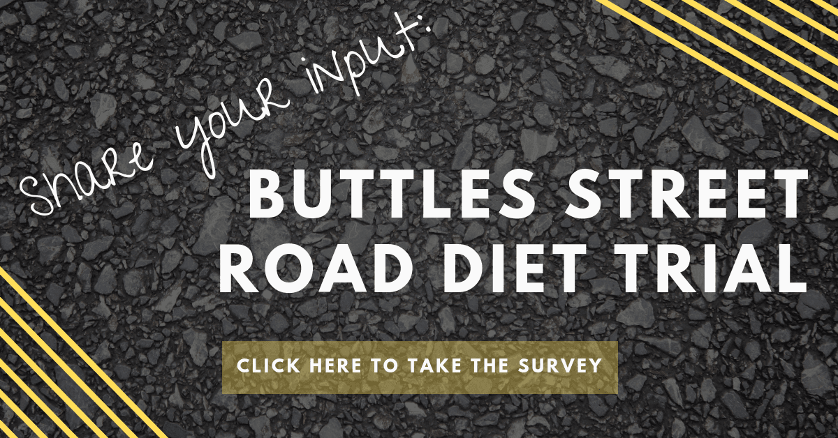 Share your input on the Buttles Street road diet trial